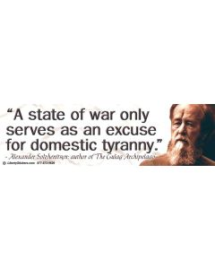 A State of War Only Serves as an Excuse for Domestic Tyranny