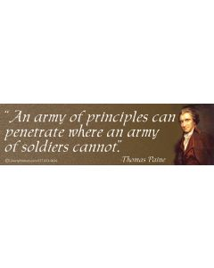 An Army of Principles Can Penetrate Where an Army of Soldiers Cannot