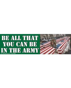 Be all That You Can be in the Army