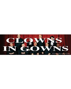 Clowns in Gowns
