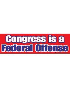 Congress is a Federal Offense