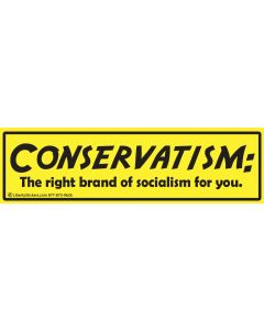 Conservatism the Right Brand of Socialism for You