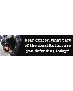 Dear Officer What Part of the Constitution