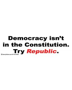 Democracy Isn't in the Constitution. Try Republic.