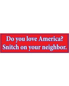 Do You Love America? Snitch On Your Neighbor