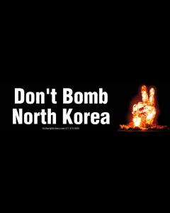 Don't Bomb North Korea