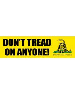 Don't Tread On Anyone