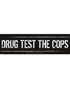 Drug Test the Cops