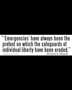 Emergencies Have Always Been the Pretext
