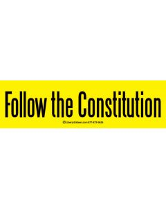 Follow the Constitution