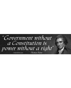 Government Without a Constitution is Power Without a Right