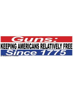 Guns Keeping America Relatively Free Since 1775