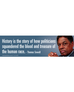 History is the Story of How Politicians Squandered