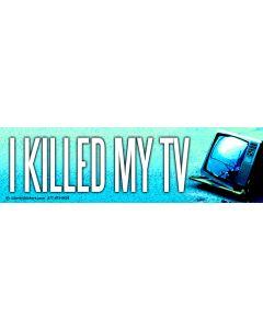 I Killed My TV