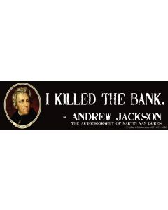 I Killed the Bank (Andrew Jackson)