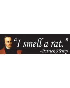 I Smell a Rat Patrick Henry