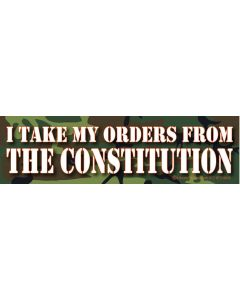 I Take My Orders From the Constitution