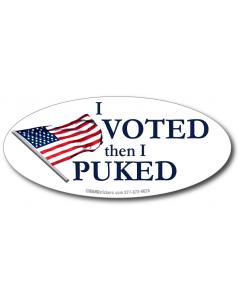 I Voted, Then I Puked (Oval)