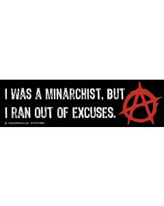 I was a Minarchist But I Ran Out of Excuses