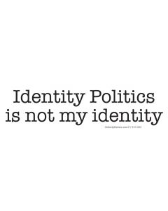 Identity Politics is not my identity