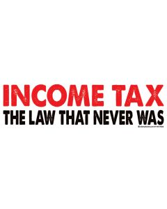 Income Tax the Law That Never Was