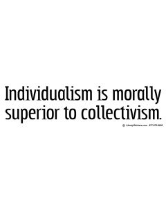 Individualism is Morally Superior
