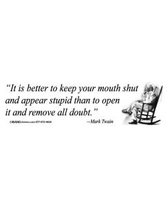 It is better to keep our mouth shut