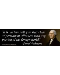 It is Our True Policy (George Washington)