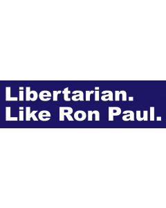 Libertarian. Like Ron Paul.