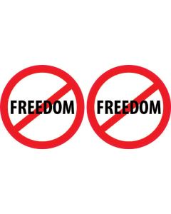 No Freedom (2 Four Inch Circles)