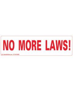 No More Laws