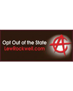 Opt Out of the State (Lew Rockwell)