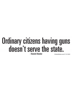 Ordinary Citizens Having Guns Doesn't Serve the State
