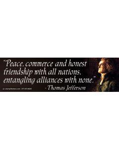 Peace Commerce and Honest Friendship (Thomas Jefferson)