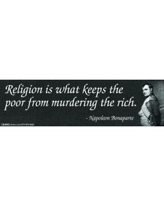 Religion is What Keeps the Poor