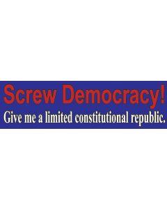 Screw Democracy