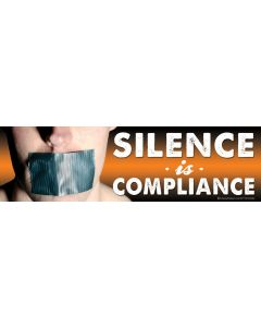 Silence is Compliance