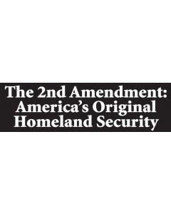 The 2nd Amendment Americas Original Homeland Security