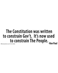 The Constitution was Written to Constrain Gov't.
