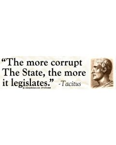 The More Corrupt the State