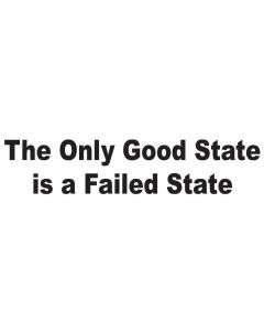 The Only Good State