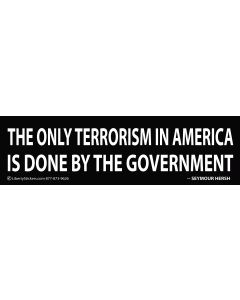 The Only Terrorism in America is Done