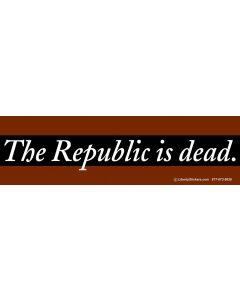 The Republic is Dead