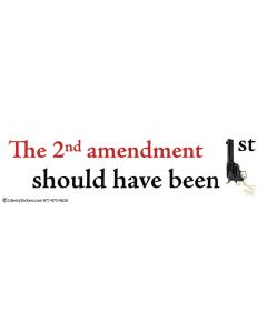 The Second Amendment Should Have Been First