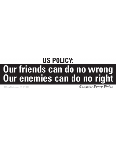 US Policy: Our Friends Can do No Wrong