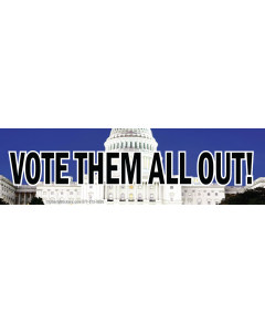 Vote Them all Out
