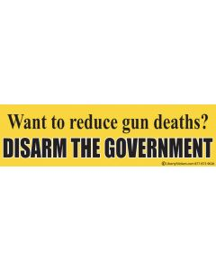 Want to Reduce Gun Deaths? Disarm Government